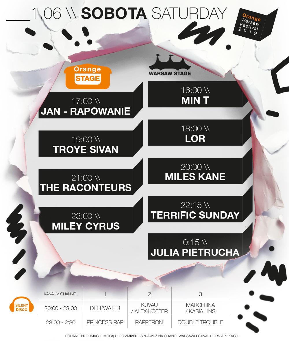 Kolejność występów 1 czerwca: Orange Stage - 17:00, Jan - Rapowanie; 19:00, Troye Sivan; 21:00, The Raconteurs; 23:00, Miley Cyrus; Warsaw Stage - 16:00, Min T; 18:00, Lor; 20:00, Miles Kane; 22:15, Terrific Sunday; 0:15, Julia Pietrucha; Silent Disco – 20:00-23:00, Deepwater (kanał 1), Kuvau/Alex Koffer (kanał 2), Marcelina/Kasia Lins (kanał 3); 23:00-2:30, Princess Rap (kanał 1), Rapperoni (kanał 2), Double Trouble (kanał 3)